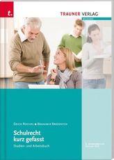 Schulrecht kurz gefasst (f. Österreich)