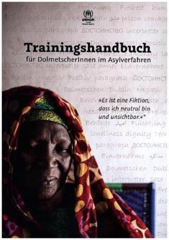 Trainingshandbuch für DolmetscherInnen im Asylverfahren