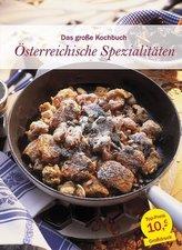 Das große Kochbuch Österreichische Spezialitäten