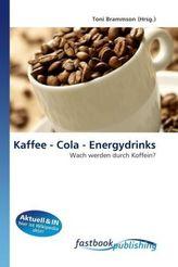 Kaffee - Cola - Energydrinks