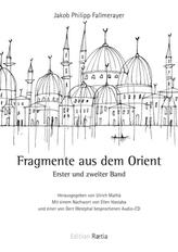 Fragmente aus dem Orient, m. 2 Audio-CDs. Bd.1/2