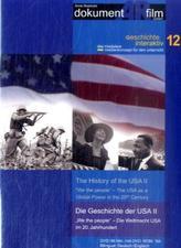 Die Geschichte der USA / The History of the USA, 1 DVD. Tl.2