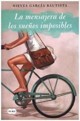 La mensajera de los sueños imposibles