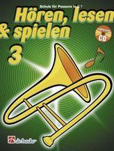 Hören, lesen & spielen, Schule für Posaune in C (BC), m. Audio-CD. Bd.3