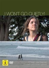 I won't go quietly!, 1 DVD