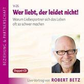 Wer liebt, der leidet nicht!, Audio-CD