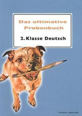 Das ultimative Probenbuch 2. Klasse Deutsch