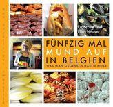 Fünfzig Mal Mund auf in Belgien