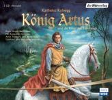 König Artus und die Ritter der Tafelrunde, 3 Audio-CDs