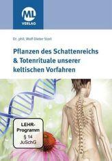 Pflanzen des Schattenreichs & Totenrituale unserer keltischen Vorfahren, 1 DVD