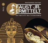 Faust jr. ermittelt - Das Amulett des Tutanchamun, 1 Audio-CD