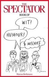 The Spectator Book of Wit, Humour & Mischief