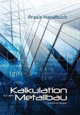 Kalkulation für den Metallbau, Ausgabe Schweiz