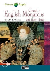 Great English Monarchs and their Times, w. Audio-CD