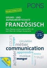 PONS Grund- und Aufbauwortschatz Französisch, m. MP3-CD