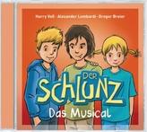 Der Schlunz - Das Musical, 1 Audio-CD