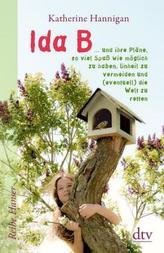 Ida B ... und ihre Pläne, so viel Spaß wie möglich zu haben, Unheil zu vermeiden und (eventuell) dieWelt zu retten