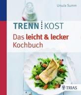 Trennkost - Das leicht & lecker Kochbuch