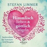 Himmlisch lieben und göttlich vögeln, 1 Audio-CD