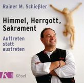 Himmel - Herrgott - Sakrament, 1 Audio-CD