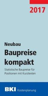BKI Baupreise kompakt 2017 - Neubau
