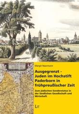 Ausgegrenzt - Juden im Hochstift Paderborn in frühpreußischer Zeit