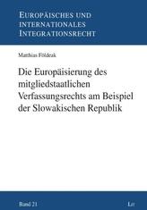 Die Europäisierung des mitgliedstaatlichen Verfassungsrechts am Beispiel der Slowakischen Republik