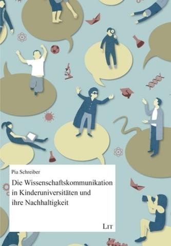 Die Wissenschaftskommunikation in Kinderuniversitäten und ihre Nachhaltigkeit