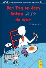 Der Tag, an dem Anton nicht da war