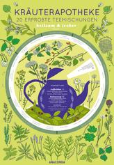 Kräuterapotheke. 20 erprobte Teemischungen - heilsam und lecker