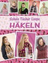 Schals, Tücher, Loops Häkeln