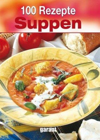 100 Rezepte Suppen