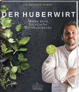 Der Huberwirt - Meine neue bayerische Wirtshausküche