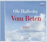 Vom Beten - Hörbuch, 1 MP3-CD