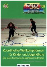 Koordinative Wettkampfformen für Kinder und Jugendliche