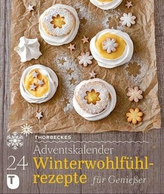 24 Winterwohlfühlrezepte für Genießer