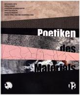 Poetiken des Materials / The Poetics of the Material