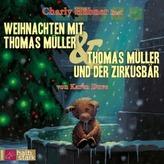 Weihnachten mit Thomas Müller / Thomas Müller und der Zirkusbär, 1 Audio-CD