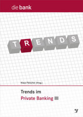 Trends im Private Banking 2017
