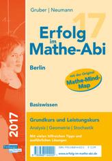 Erfolg im Mathe-Abi 2017 Basiswissen Berlin