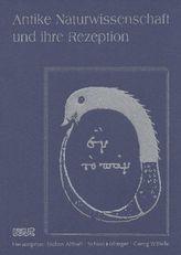 Antike Naturwissenschaft und ihre Rezeption. Bd.26