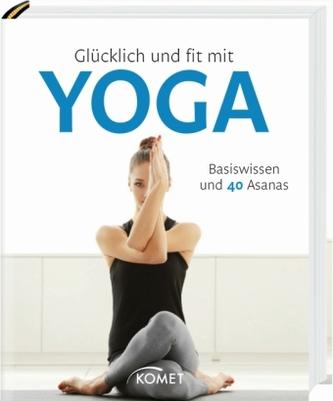 Glücklich und fit mit Yoga