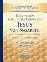 Die großen kosmischen Lehren des Jesus von Nazareth