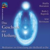 Das Geschenk der Heilung, 1 Audio-CD