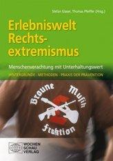 Erlebniswelt Rechtsextremismus, m. CD-ROM