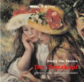 Der Trotzkopf, 2 Audio-CDs