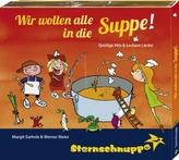 Wir wollen alle in die Suppe!, Audio-CD