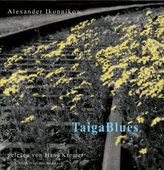 Taiga Blues, 2 Audio-CDs