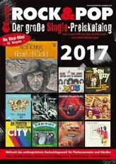 Der große Rock & Pop Single Preiskatalog 2017, m. 1 DVD-ROM