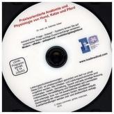 Praxisorientierte Anatomie und Physiologie von Hund, Katze und Pferd, 1 DVD. Tl.2